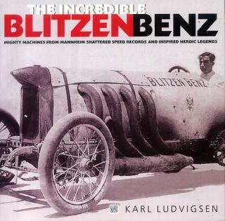 The Incredible Blitzen Benz Auto Racing Car Motorsports