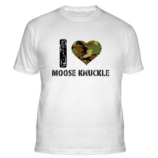 Love Moose Knuckle Gifts & Merchandise  I Love Moose Knuckle Gift