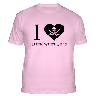 Love Thick White Girls Gifts & Merchandise  I Love Thick White