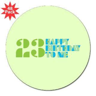 Happy Birthday 23 Round Sticker for $30.00