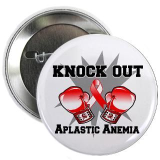 Aplastic Anemia Buttons > Knock Out Aplastic Anemia 2.25 Button