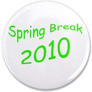 Gifts  Buttons  Spring Break Green Font 3.5 Button