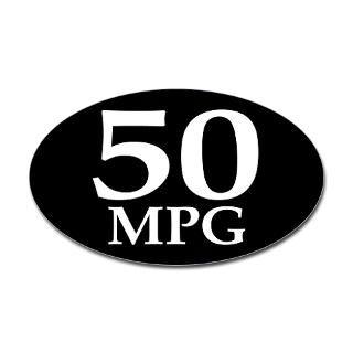 50 mpg (car mileage bumper sticker)  Earthophilia  Irregular