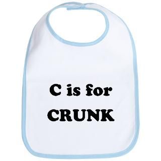 is for Crunk  Humor, Attitude, Rocking Tees