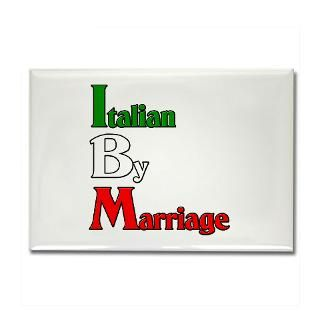 Italian By Marriage Rectangle Magnet