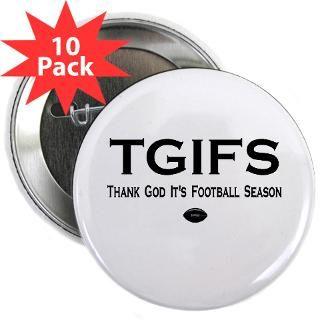 Funny TGIFS Football Season Fan T shirts & Gifts