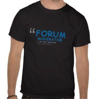 Forum Moderator blockquote Funny T Shirt