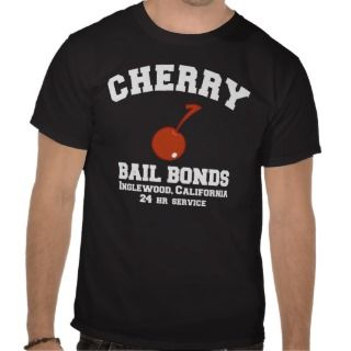 Cherry Bail Bonds T shirts