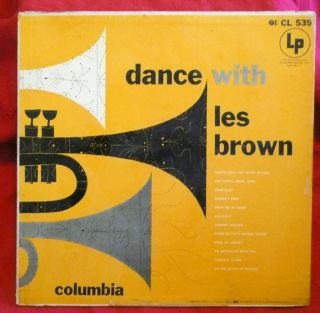 DANCE WITH LES BROWN LP vg+ 6 eye deep groove CL 539 vinyl RECORD jazz