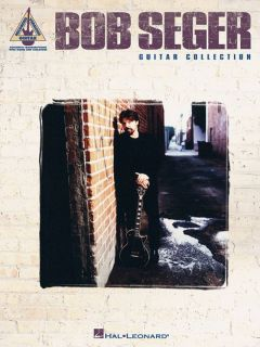 Bob Seger Guitar Collection Music Song Book Tab New