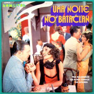 LP UMA NOITE NO BATACLAN CRAVO & CANELA NELSON GONCALVES JORGE VEIGA