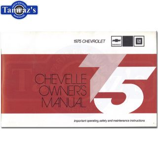 1975 Chevelle Malibu Owners Manual New