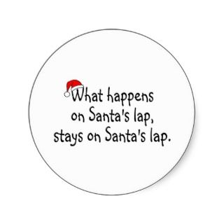 What Happens On Santas Lap Stays On Santas Lap 2 Sticker