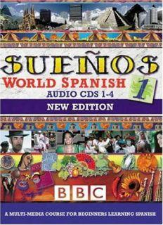 Spanish 1 CDs 1 4 Sueños Various Luz Kettle Maria Elena Placen