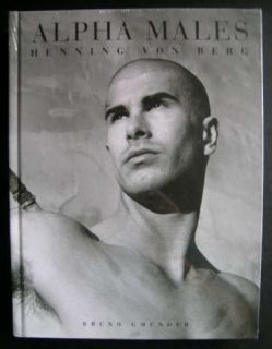 Alpha Males Henning Von Berg 2007 Hardcover Male Nude Photography New