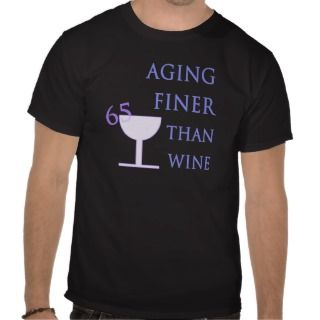65th Birthday Gift Idea T shirt