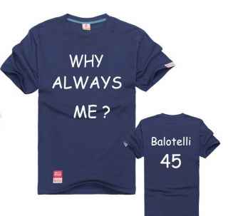 Mario Balotelli Cassano Why Always Me Manchester City Shirt Big Size 5
