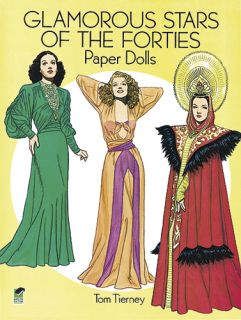 New Glamorous Movie Stars of The 40s Paper Doll Book