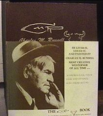 The Charles M Russell Book Text by John Willard 1970