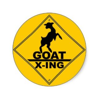 Goat X  ing / GOAT CROSSING WARNING SIGN Round Sticker