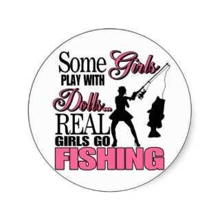 Real Girls Go Fishing Round Stickers