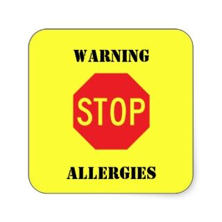 Stop Sign   Warning allergies Square Sticker