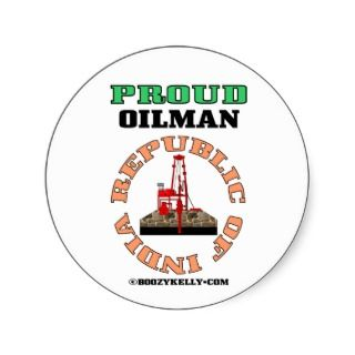 Republic of India,Oil Rig Sticker,Proud Oilman