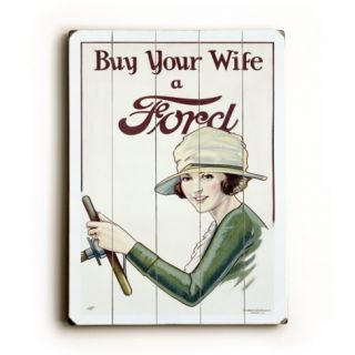 Buy Your Wife a Ford Poster Wood Sign