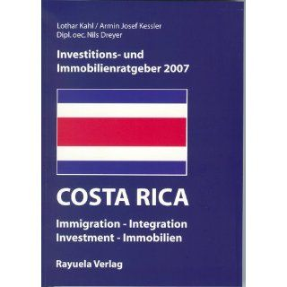 Investitions  und Immobilienratgeber Costa Rica 2007