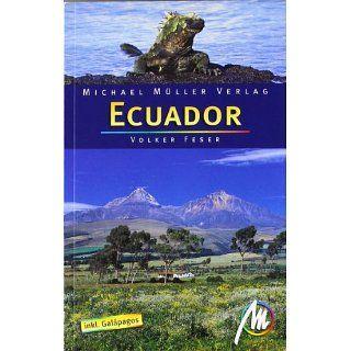 Ecuador: Inklusive Galápagos: Volker Feser: Bücher