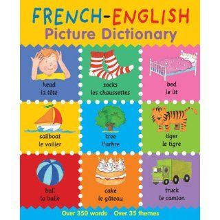 French English Picture Dictionary (First Bilingual Picture