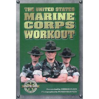 The United States Marine Corps Workout (Military Fitness):