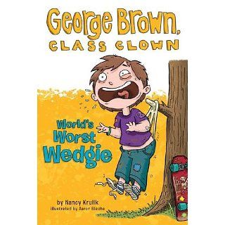 Worlds Worst Wedgie #3 (George Brown, Class Clown) Nancy