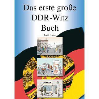 Das erste große DDR Witz Buch eBook Ingolf Franke Kindle