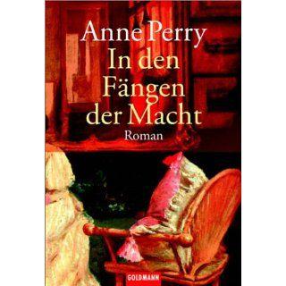 In den Fängen der Macht Anne Perry, Ulrike Röska