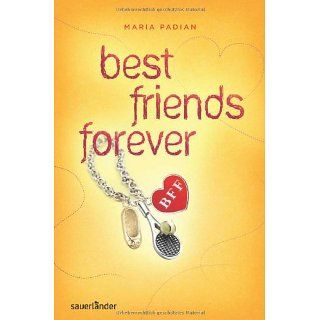BFF   best friends forever: Maria Padian, Lena Niemeyer