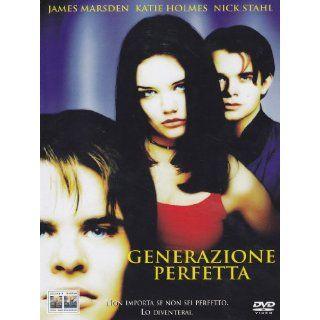 Generazione perfetta James Marsden, Katie Holmes, Nick