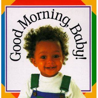 Good Morning Baby (Soft to Touch Books) DK Publishing