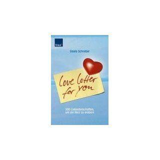 Love Letter for you 500 Liebesbotschaften, um ein Herz zu erobern