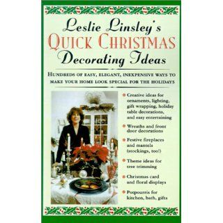 Leslie Linsleys Quick Christmas Decorating Ideas Jon Aron