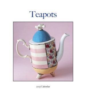 Teapots    2013 Easel/Desk Calendar Calendars