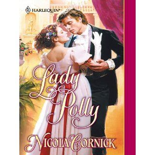 Lady Polly (Harlequin Historical) eBook Nicola Cornick