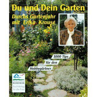 Du und Dein Garten Erika Krause Bücher