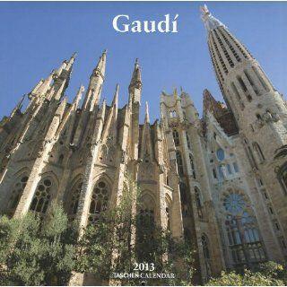 Gaudi 2013 Wall Calendar (Taschen Wall Calendars) Antoni