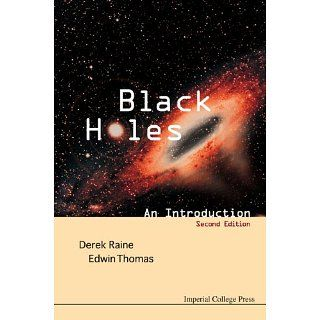 Black Holes An Introduction (2nd Edition) eBook Derek Raine, Edwin