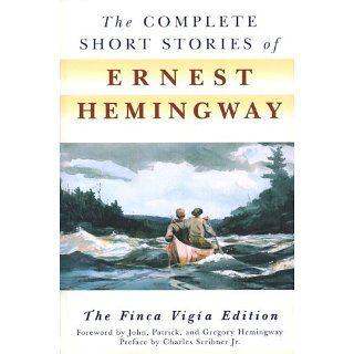 The Complete Short Stories Of Ernest Hemingway eBook Ernest Hemingway