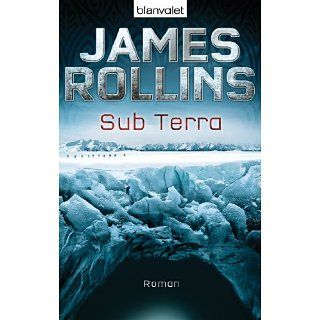 Sub Terra Roman eBook James Rollins, Rudolf Krahm Kindle
