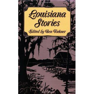Louisiana Stories eBook: Ben Forkner, Henry Louis, George Cable