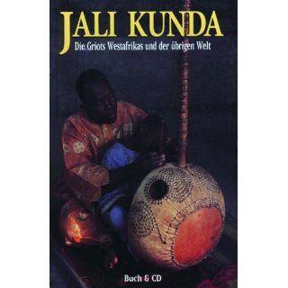 Jali Kunda. Die Griots Westafrikas und der übrigen Welt. (Buch & CD