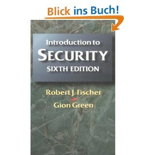 Introduction to Security Robert J. Fischer, Gion Green